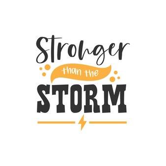 Più forte della tempesta, design di citazioni di ispirazione