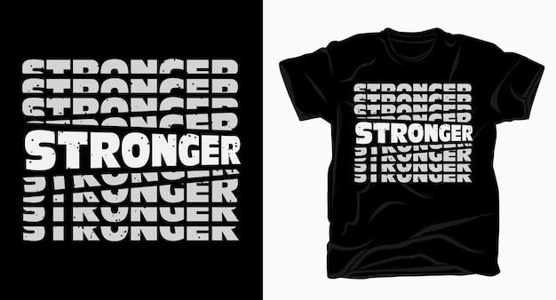 Tipografia più forte per il design della maglietta