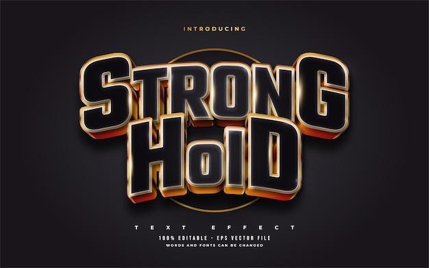 Testo stronghold in grassetto nero e oro con effetto rilievo 3d. effetto stile testo modificabile