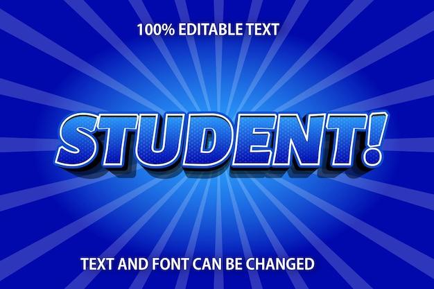 Stile fumetto effetto testo modificabile studente