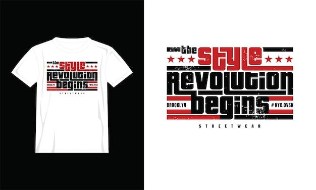 La rivoluzione dello stile inizia il design della maglietta