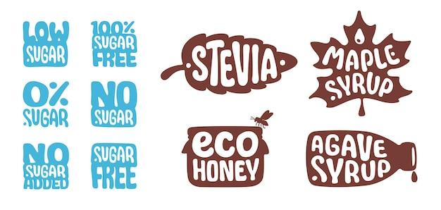 Senza zuccheri, senza aggiunta, a basso contenuto di zuccheri, stevia, eco miele, sciroppo di agave, sciroppo d'acero. dolcificante biologico naturale. set di icone di concetto di cibo sano. adesivi per etichette, imballaggi. una dieta corretta, una buona alimentazione.