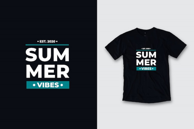 Design moderno t-shirt citazioni moderne vibrazioni estive