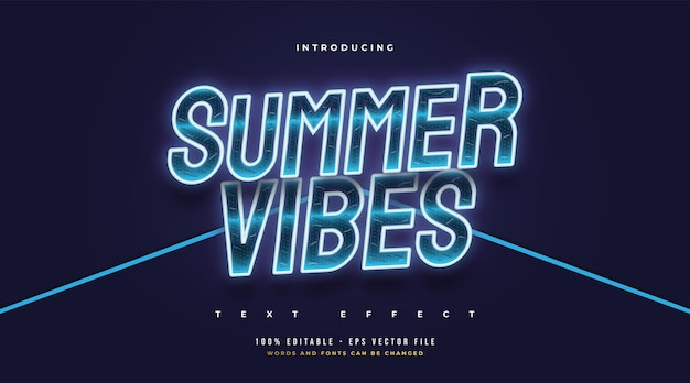 Testo di vibrazioni estive in blu freddo con effetto neon incandescente. effetto stile testo modificabile