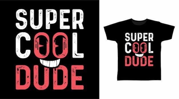Disegni di magliette tipografiche super cool
