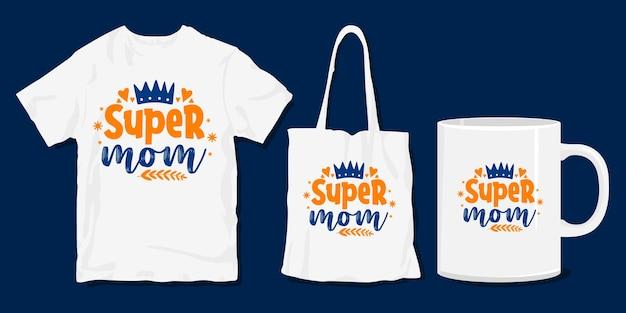 Super-mamma. t-shirt famiglia. merce familiare per la stampa