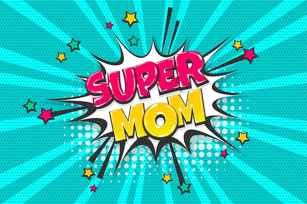 Super mamma festa della mamma colorata raccolta di testi a fumetti effetti sonori in stile pop art bolla di discorso
