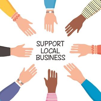 Sostieni la campagna commerciale locale con mani umane
