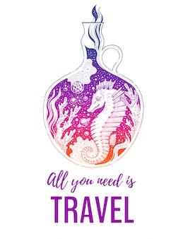 Poster di schizzo surreale con cavalluccio marino. cavalluccio marino rosa d'annata in barriera corallina. concetto di design vintage hipster con slogan tutto ciò che serve è viaggiare.