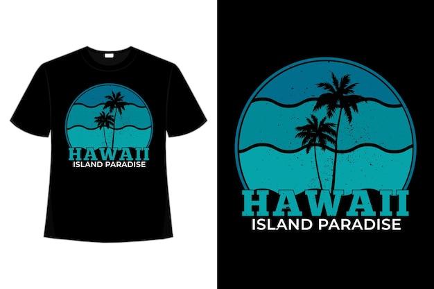 T-shirt spiaggia hawaii island paradise