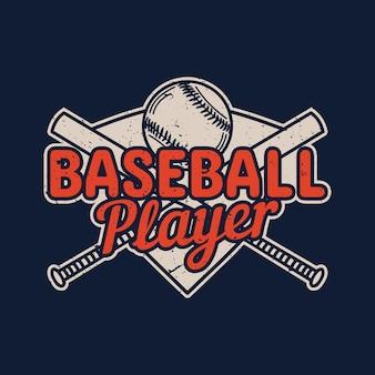 T-shirt design giocatore di baseball con baseball e mazza da baseball illustrazione vintage