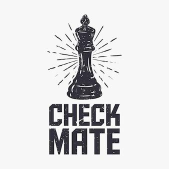 T shirt design scacco matto con illustrazione vintage di scacchi