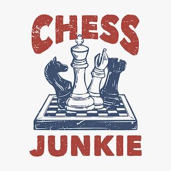 T-shirt design drogato di scacchi con illustrazione vintage di scacchi