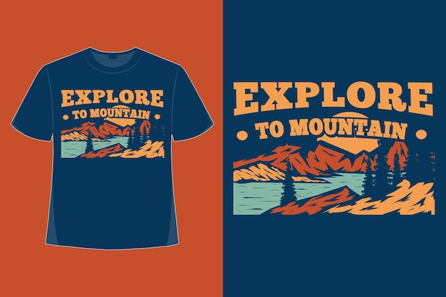 T-shirt design di esplorare l'illustrazione vintage in stile disegnato a mano della natura di montagna