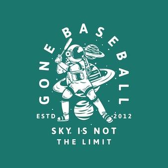 Il design della t-shirt andato baseball sky non è il limite estd 2012 con l'astronauta che gioca a baseball illustrazione vintage