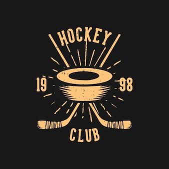 T-shirt design hockey club 1998 con disco da hockey e illustrazione vintage bastone da hockey