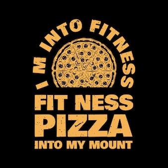 T-shirt design mi piace la pizza fitness fit'ness nella mia cavalcatura con pizza e illustrazione vintage sfondo nero