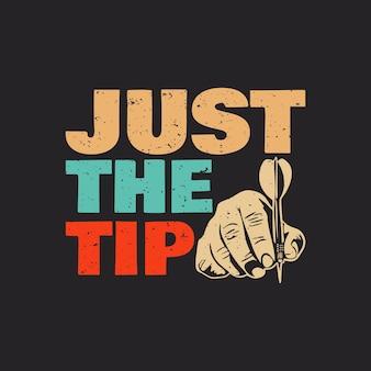 T-shirt design solo la punta con la mano che tiene la freccia del dardo e l'illustrazione vintage di sfondo nero