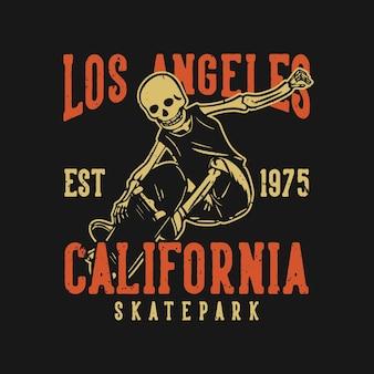 T shirt design los angeles california skatepark est 1975 con scheletro che gioca a skateboard illustrazione vintage