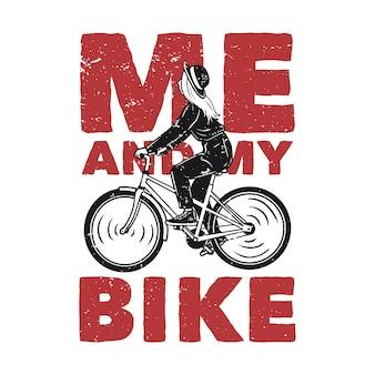La maglietta progetta me e la mia bici con l'illustrazione dell'annata della bicicletta di guida della ragazza
