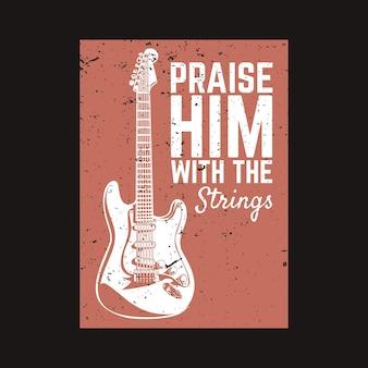 Il design della maglietta lo loda con le corde con la chitarra e l'illustrazione vintage di sfondo nero