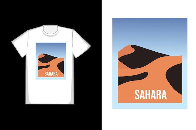 T-shirt design sahara bella atmosfera calda