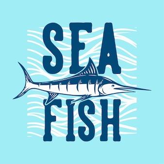 T-shirt design pesce di mare con illustrazione vintage di pesce marlin