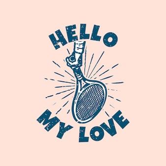 T-shirt design slogan tipografia ciao amore mio illustrazione vintage