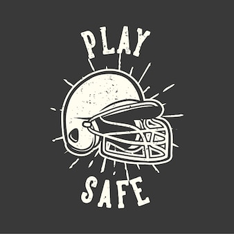 La tipografia di slogan di design della maglietta gioca al sicuro con l'illustrazione vintage del casco da baseball