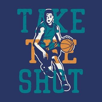 Il design della maglietta prende il colpo con l'uomo che gioca a basket illustrazione vintage