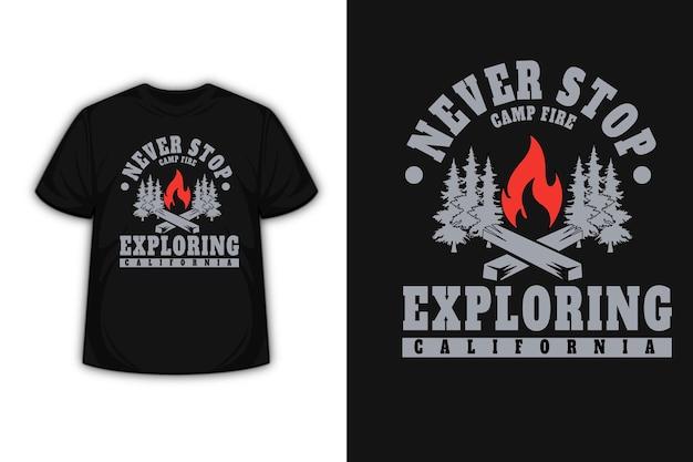 Design della maglietta con non smettere mai di esplorare la california in grigio e rosso