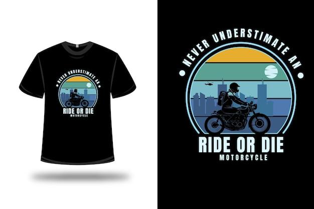 T-shirt mai sottovalutare un giro o morire di moto colore giallo verde e blu