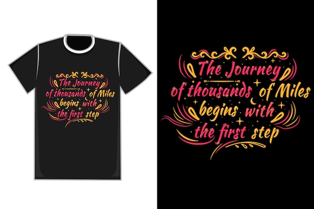 T-shirt titolo il viaggio di migliaia di chilometri inizia color rosso e arancione
