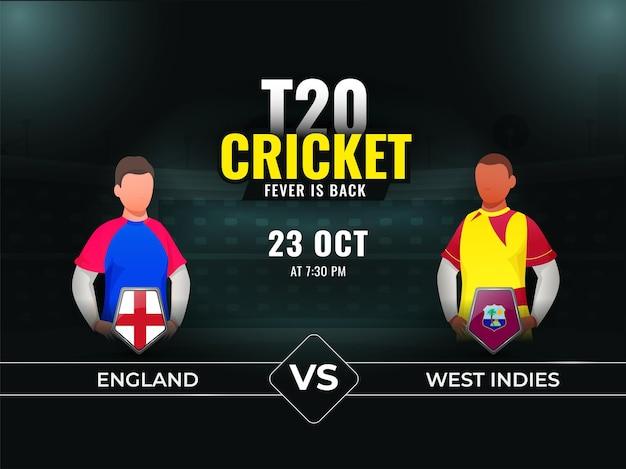 T20 partita di cricket tra inghilterra vs west indies con giocatori senza volto su sfondo scuro teal stadium.