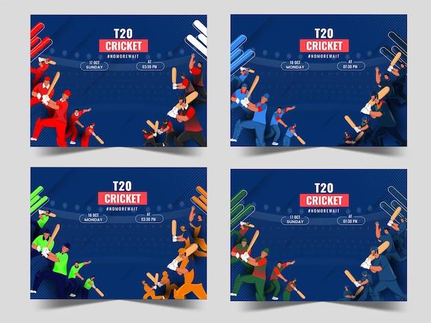 Design del poster della partita di cricket t20 con la squadra dei paesi partecipanti in quattro opzioni.