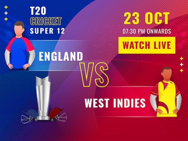 T20 cricket super 12 partita tra inghilterra vs indie occidentali con giocatori senza volto e coppa del trofeo d'argento 3d su sfondo sfumato di punti blu e rossi.