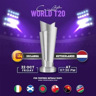 T20 world cricket match tra sri lanka vs paesi bassi con altri paesi partecipanti e coppa del trofeo d'argento 3d su sfondo viola dello stadio.