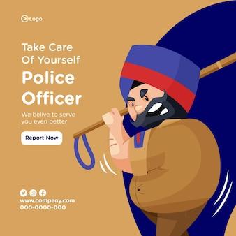 Prenditi cura di te stesso banner design con agente di polizia che tiene il testimone in mano