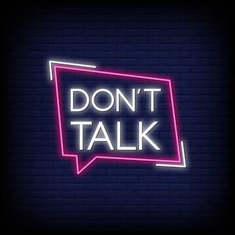 Non parlare per un poster in stile neon