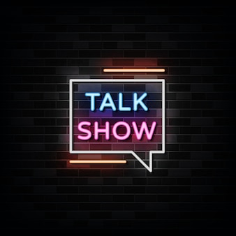 Talk show neon signs style text