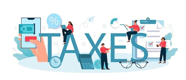 Tasse intestazione tipografica. idea di contabilità aziendale e revisione contabile. Vettore Premium