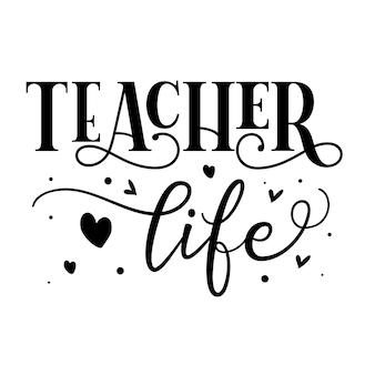 Vita da insegnante elemento tipografico unico disegno vettoriale premium
