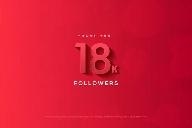 Grazie 18k follower con numeri rossi ed effetti 3d