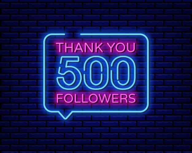 Grazie 500 seguaci insegna al neon