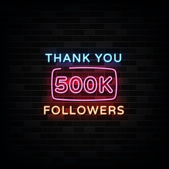 Grazie 500000 insegne al neon seguaci. modello di disegno in stile neon