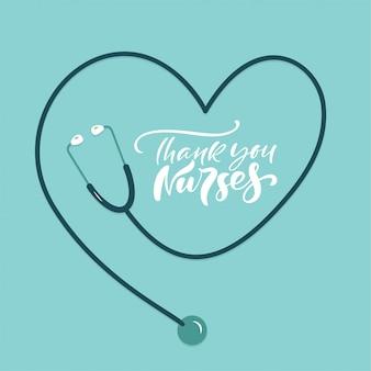 Grazie infermiere che segnano il testo con lo stetoscopio. illustrazione per la giornata internazionale degli infermieri.