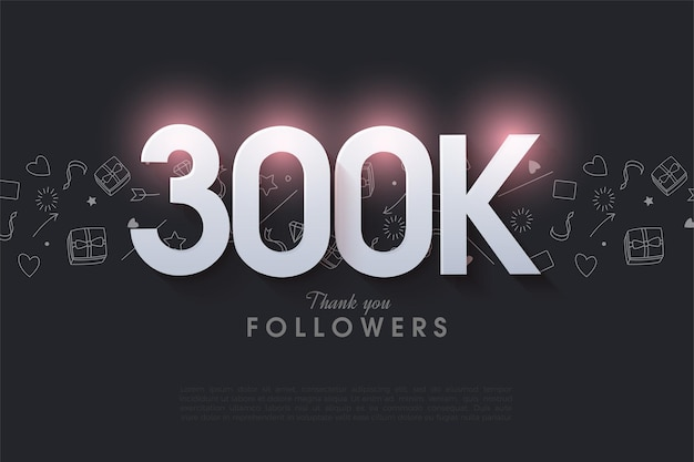 Grazie mille 300k follower con un'illustrazione di un numero brillante in alto.