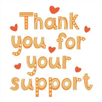 Grazie per il tuo supporto per le lettere vettoriali. testo divertente a strisce gialle con cuori di ringraziamento