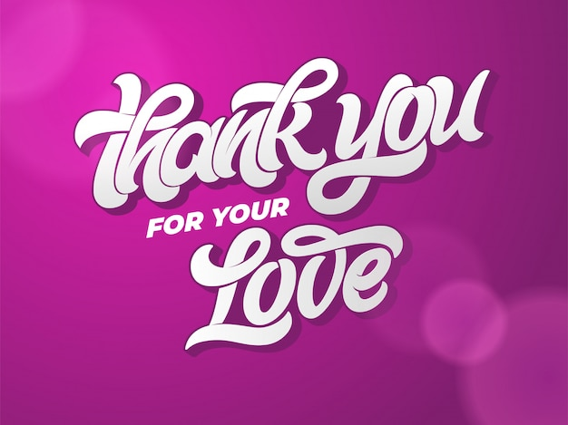 Grazie per il tuo amore tipografia. lettering disegnato a mano su sfondo scuro. calligrafia per biglietto di auguri, invito, banner, poster, lettera d'amore. illustrazione. iscrizione scritta a mano.