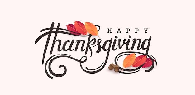 Sfondo del giorno del ringraziamento. calligrafia di stagione autunnale di